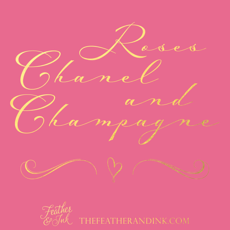 Roses Chanel and Champagne